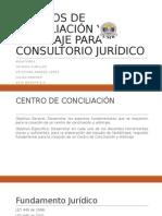Centros de Conciliación y Arbitraje Para Consultorio Jurídico