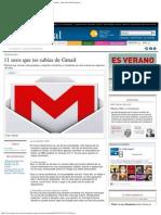 11 Usos Que No Sabías de Gmail _ Noticias Uruguay y El Mundo Actualizadas -