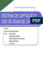 SISTEMA DE CAPTAÇÃO E USO DE ÁGUA DE CHUVA