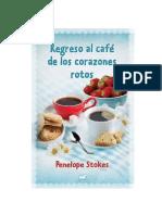 Regreso Al Cafe de Los Corazones Rotos