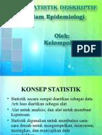Statistik Deskriptif Dalam Epid