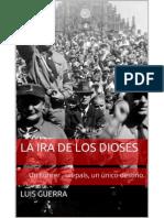 237150775 La Ira de Los Dioses Luis Guerra