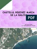 Balcik -Castelul Reginei Maria