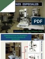 Biomicroscopía, exámenes especiales