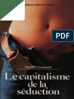 Le Capitalisme de La Seduction - Michel Clouscard