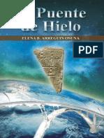 El Puente de Hielo_ Novela de C - Elena Arreguin Osuna