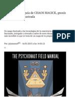 Una Fascinante Guía de CHAOS MAGICK, Gnosis y Psiconáutica Ilustrada