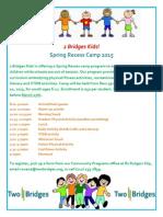 2 Bridges Kids! Spring Recess 2015