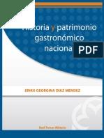 Historia Patrimonio Gastronomico Nacional
