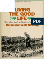 Living the Good Life; How to Live Sanely and Simply in a Troubled World
