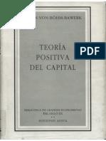 Böhm-Bawerk - Teoría Positiva Del Capital