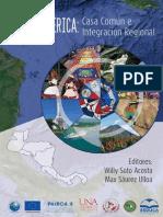 Centroamérica Casa Común e Integración Regional