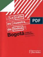 ¡La calle es nuestra,...de todos! Bogotá, ciudad en movimiento... / Autores