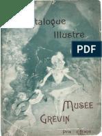 Musée Grevin - Catalogue Illustré 1907