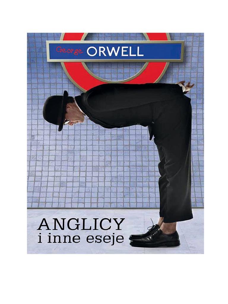 Orwell George Anglicy I Inne Eseje