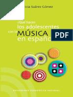 Que Hacen Los Adolscentes Con La Música Pop en Español (Leticia Juatez)