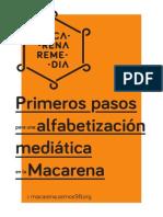 Primeros pasos para una alfabetización mediática en la Macarena