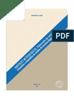 Diretrizes Metodológicas Revisão Sistemática e Metanálise de Estudos