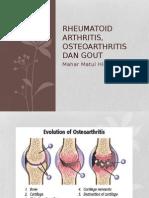 Rheumatoid Arthritis, Osteoarthritis Dan Gout