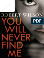 You Will Never Find Me by Robert Wilson - Extract