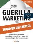 Guerilla Marketing pour trouver un emploi