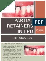 Partial Retainer in Fpd Dr Vikas