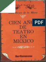 Cien Años de Teatro en México