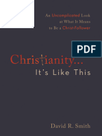 Excerpt of Christianity. . .It's Like This by David R. Smith