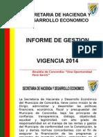 Informe de Gestión Secretaría de Hacienda y Desarrollo Económico 2014