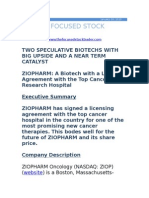 TWO SPECULATIVE BIOTECHS WITH BIG UPSIDE