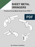 DIY Sheet Metal Derringers - Practical Scrap Metal Small Arms Vol.7