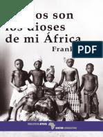 Yerby Frank - Negros Son Los Dioses de Mi Africa