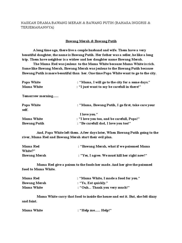 Naskah Drama Bawang Merah & Bawang Putih Dalam Bahasa Inggris