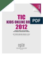 Pesquisa Cetic Tic Kids Online 2012