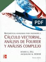 Matemáticas Avanzadas Para Ingeniería, Vol 2 - Vectorial, Fourier , Complejo - Dennis Zill, Dewar- 3ed
