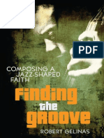 Finding the Groove by Robert Gelinas, Excerpt