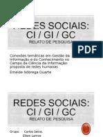 Redes Sociais no uso social da informação