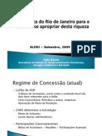 Proposta do Rio de Janeiro para o estado se apropriar desta riqueza