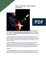 Fender Stratocaster x Telecaster