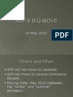 ADP'S BIG MOVE-2