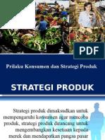 Perilaku Konsumen Dan Strategi Produk