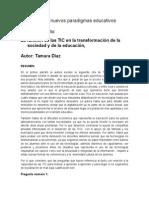 tarea sobre el texto de la funcion de las TIC en la transformación de la sociedad y de la educación