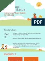 Presentasi kasus Batuk