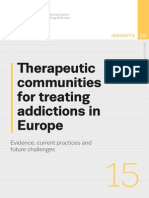 Therapeutic Communities for Treating Addictions in Europe