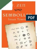 F. Zen - Semboller, İnsan Tohumu