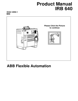 s4c product manual irb 640 3hac 2950 1 m98 technology robot rh pt scribd com ABB Controller for VCB ABB Robot Controller
