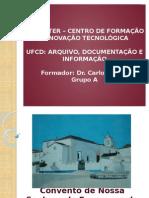 Convento de Nossa Senhora Da Esperança de Vila Apresentação PP Trabalho de Grupo