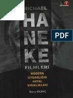 Barış Kılınç - Michael Haneke Filmleri Modern Uygarlığın Hayal Kırıklıkları