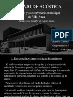 Trabajo Acustica Auditorio Vila-seca