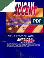 americanaccentslidepresentation-090723233010-phpapp02